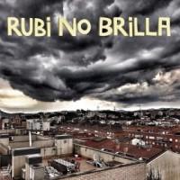 Rubi No Brilla